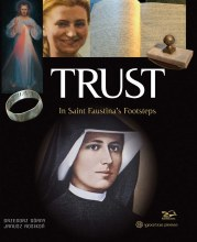 TRUST IN ST FAUSTINA'S FOOTSTEPS