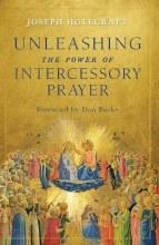UNLEASHING THE POWER OF INTERCESSORY PRAYER