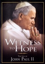 WITNESS TO HOPE THE LIFE OF JOHN PAUL II