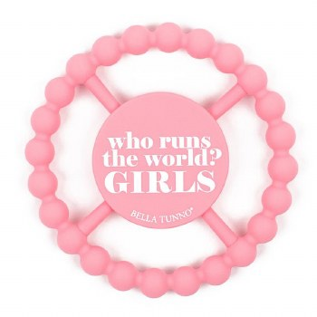 Bella Tunno Teether - Who Runs The World GIRLS
