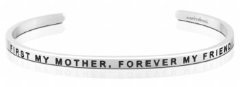 MantraBand First My Mom, Forever My Friend Silver