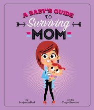 A Baby's guide to surviving Mo