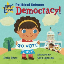 Baby Loves Democracy!