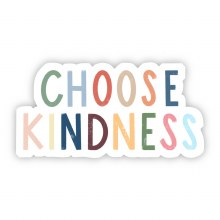 "Big Moods Sticker ""Choose Kindness"""