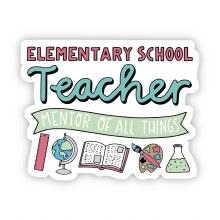 "Big Moods Sticker ""Elementary School Teacher"""