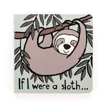 Board Book- If I were a Sloth