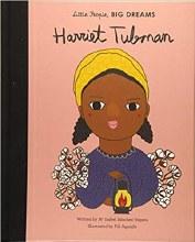 Little People, Big Dreams: Harriet Tubman