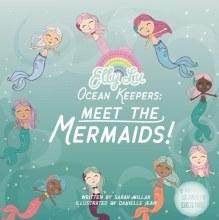 Ocean Keepers: Meet the Mermaids!