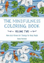 The Mindfulness Coloring Book Volume 2