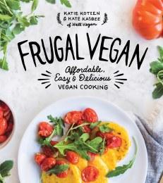 Frugal Vegan by Katie Koteen & Kate Kasbee