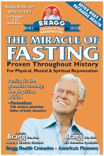 The Miracle of Fasting by Paul & Patricia Bragg