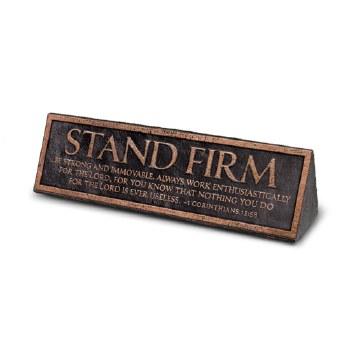 Stand Firm Desktop Plaque