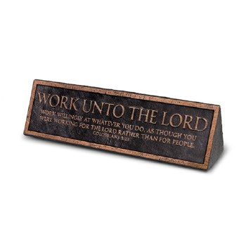 Work Unto the Lord plaque