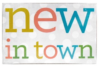 New In Town Wall Plaque