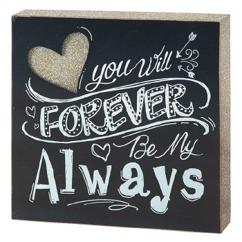 Forever Be My Always Plaque