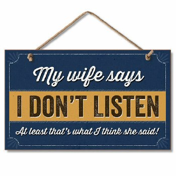 My Wife Says Wood Plaque
