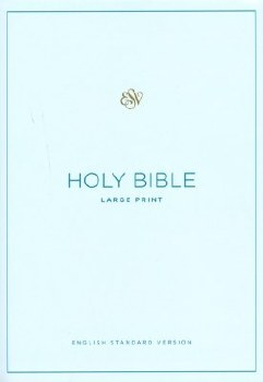 ESV Large Print Bible- Blue