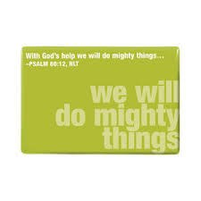 We Will Do Mighty Thin -Magnet