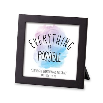 Everrything Is Possible Plaque