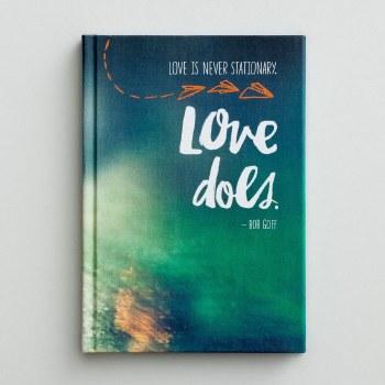 Love Does - Christian Journal