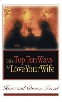 10 ways to love your wife