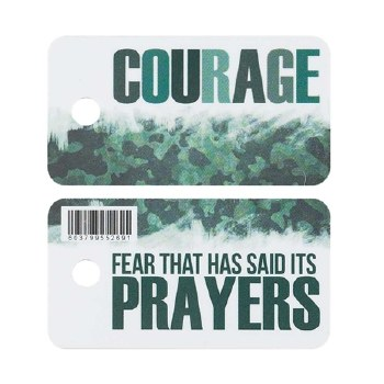Tags Courage Fear That Has