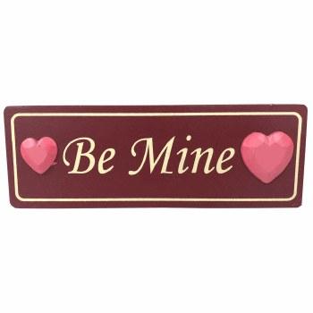 Be Mine  - Valentine's Plaque