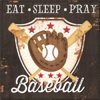 EAT SLEEP PRAY BASEBALL PLQ