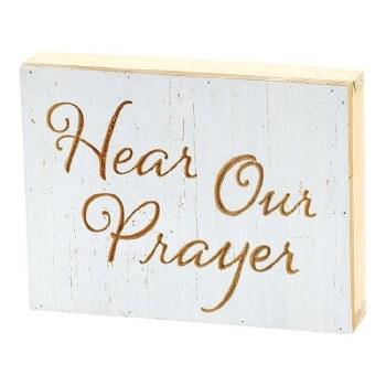 HEAR OUR PRAYER PLAQUE