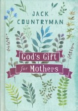 God Gifts For Mothers