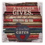 A Teacher gives, a Teacher sha