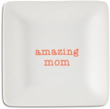 Amazing Mom Keepsake Dish