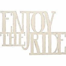 """Enjoy The Ride"" Wall Decor"