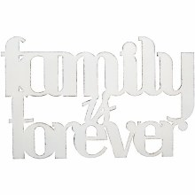 """Family Is Forever"" Wall Decor"