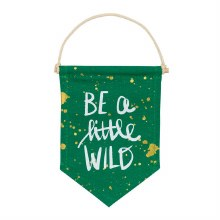 Be A Little Wild Banner