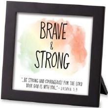 Brave & Strong Framed Art