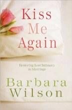 Kiss Me Again: Restoring Lost