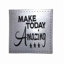 "Galvanized Metal ""Make Today A"