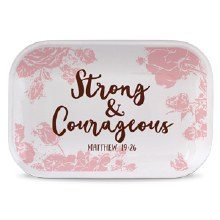 Strong & Courageous Tray