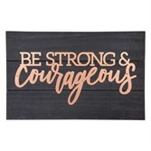 Be strong and Courageous Coppe