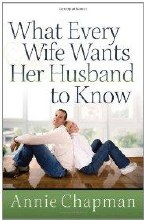 What Every Wife Wants Her Husb