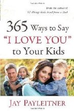 365Ways to say I LoveYou2 Kids