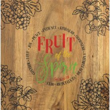 Fruit of The Spirit CutBoard