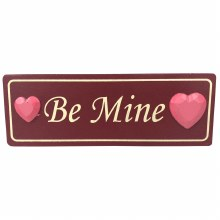 Be Mine  - Valentine's Plaque