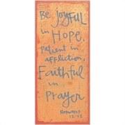 Be Joyful Plaque