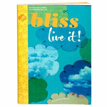 Ambassador Bliss: Live It, Give it! Journey Book