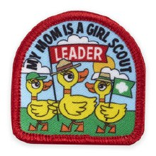 MY MOM IS A GIRL SCOUT LEADER