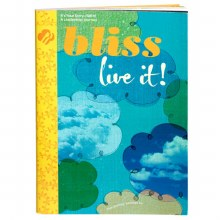 Ambassador Bliss: Live It, Give it! Journey Book