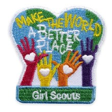 Girl Scouts Make The World A Better Place Fun Patch