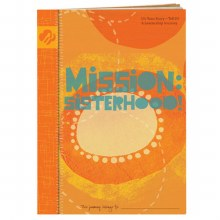 Senior Mission: Sisterhood Journey Book